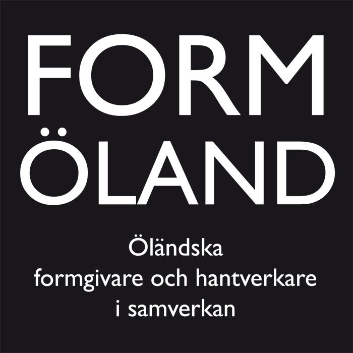 FORM ÖLAND Öländska formgivare och hantverkare i samverkan