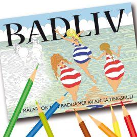 """""""Badliv"""" en målarbok för vuxna av Anita Tingskull"""