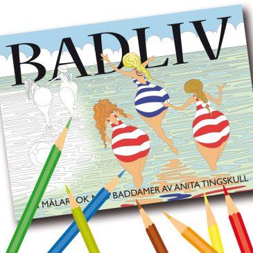 """Nu finns min målarbok """"BADLIV"""" att köpa"""
